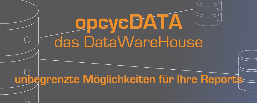 opcycWFM - das DataWareHouse