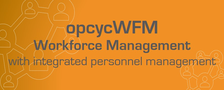 opcycWFM with integrated personnel management