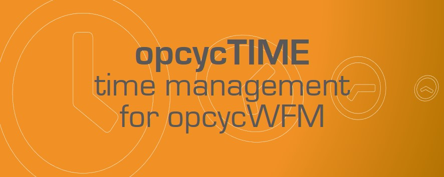 opcycTIME - time management for opcycWFM